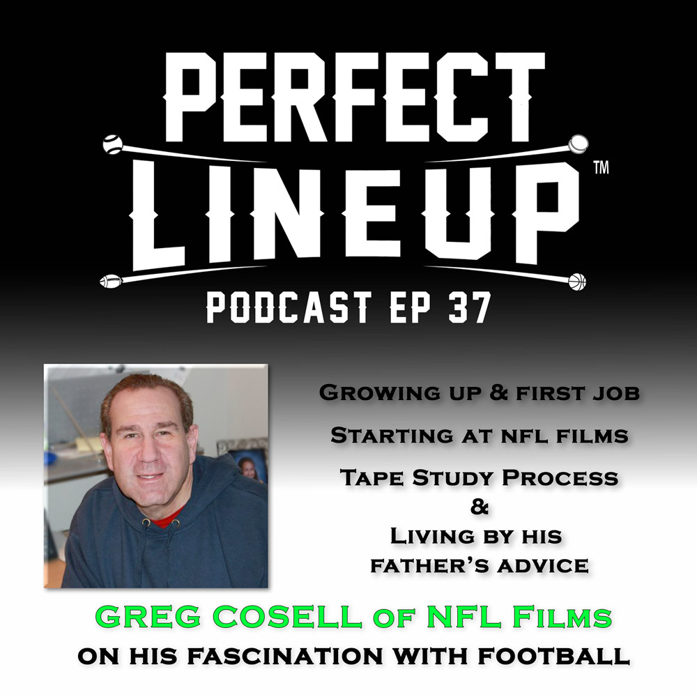 Ep 37 - Greg Cosell, Sr Producer at NFL Films - How he got